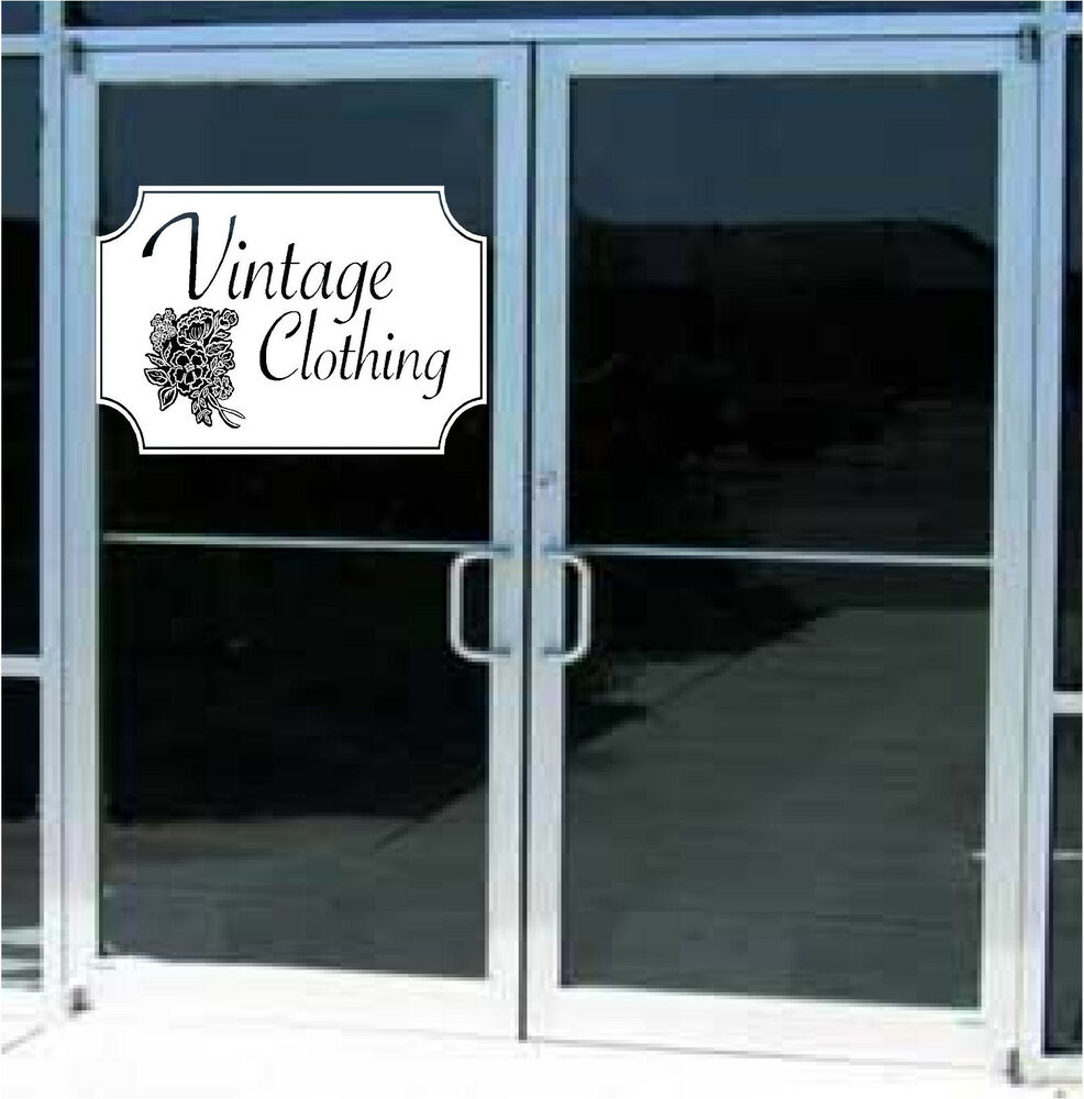 Vintage Clothing Business Sign Vinyl Decal Sticker Sign