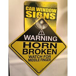 Watch Out For Middle Finger -  4.5'' x 4.5'' Car Window Sign w/ Suction Cup  CS937