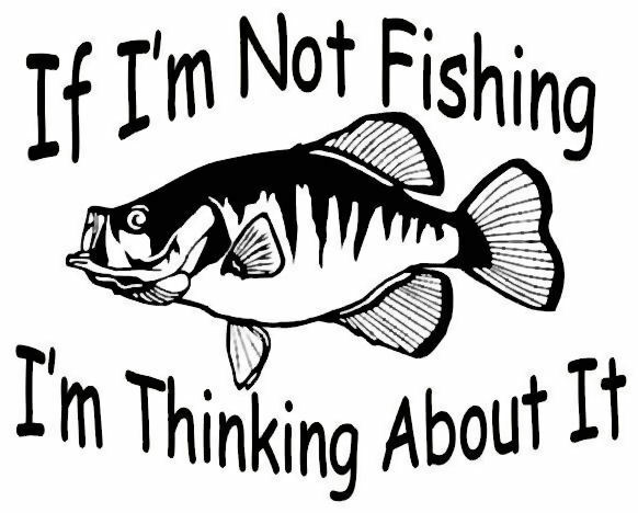 Crappie Decal If Im Not Fishing Boat Truck Window Stickers