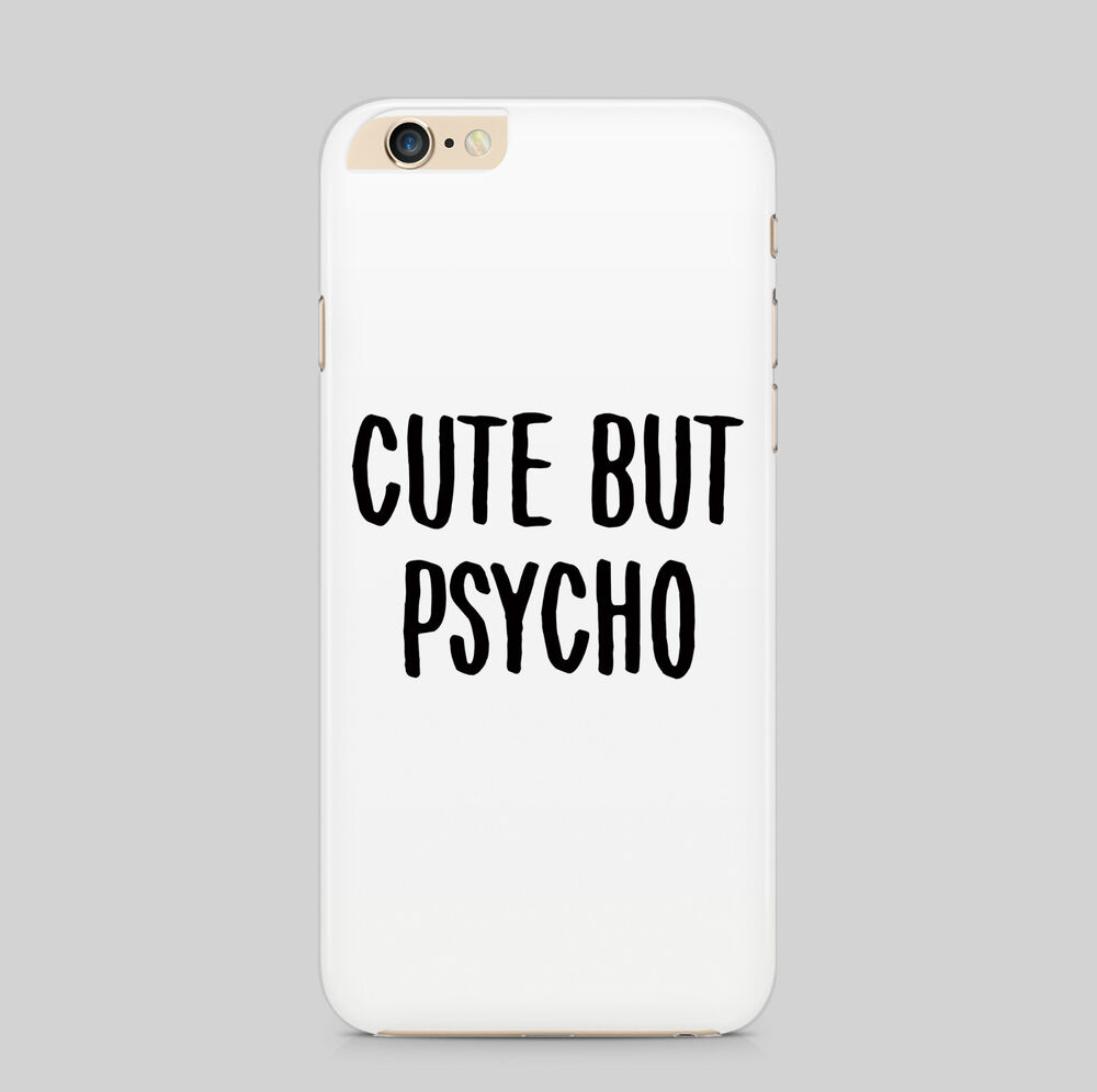 Cute Cover Photo Quotes: Cute But Psycho Quote Phone Case For IPhone HTC Samsung