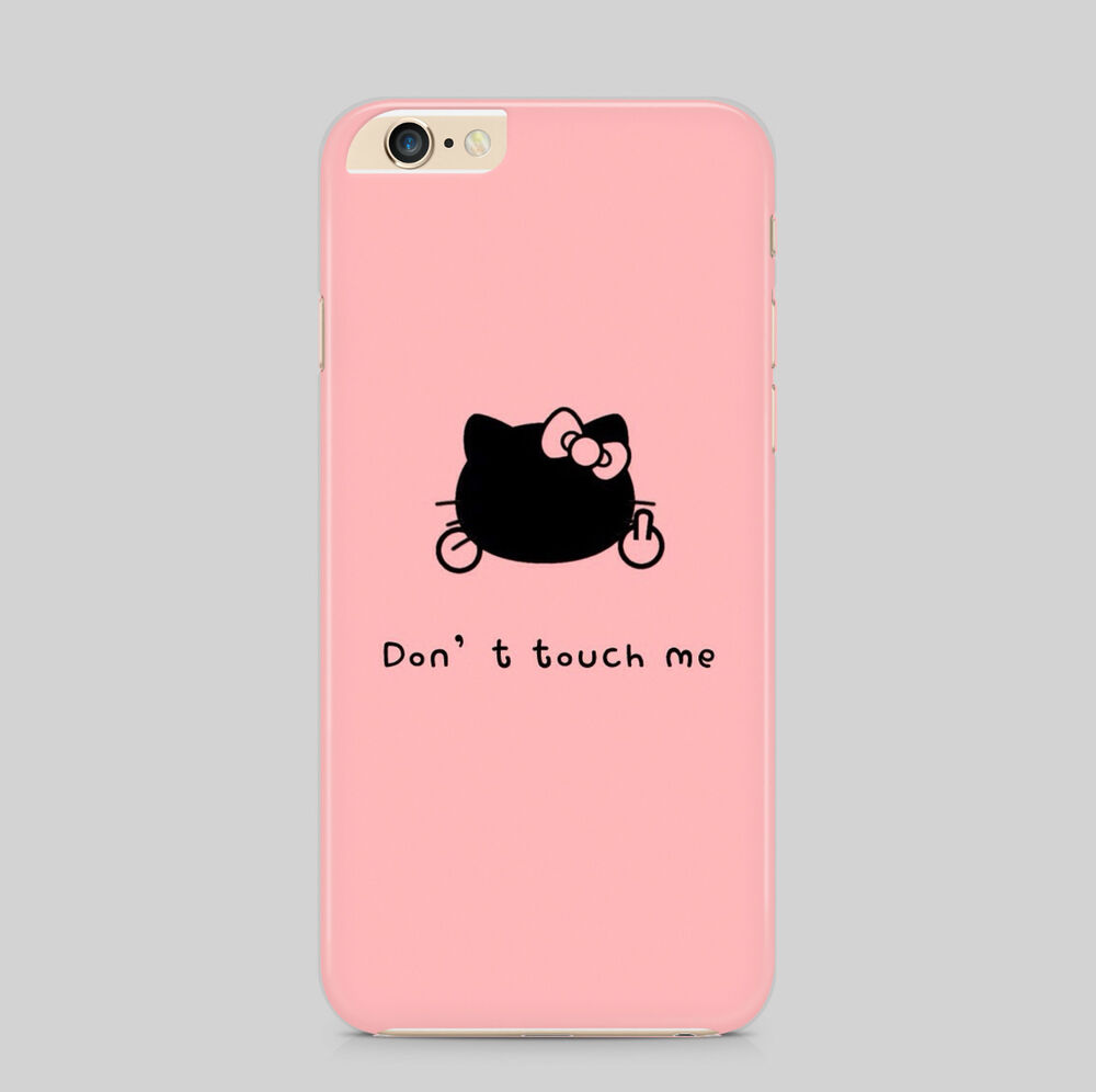 Dont Touch Me Hello Kitty Phone Case for IPhone HTC ...