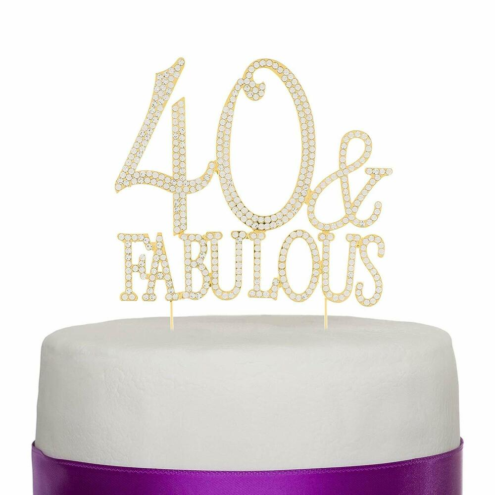 40 fabulous gold rhinestone cake topper forty 40th for 40th birthday decoration