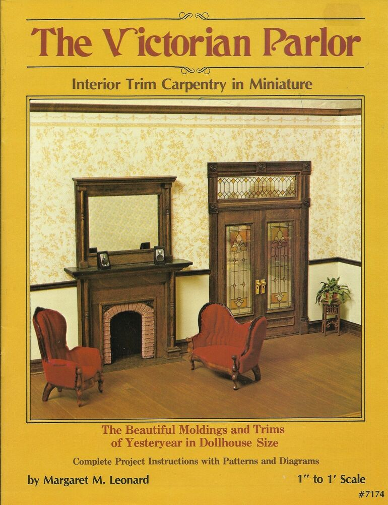 The Victorian Parlor Miniature Dollhouse Pattern Book ...