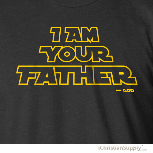 I am your father funny star wars style god jesus christian