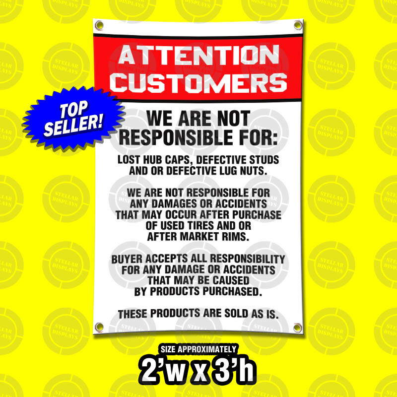 attention customers disclaimer sign tire wheel rims auto mechanic shop legal ebay