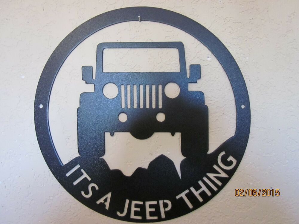 Custom Jeep Sign Its A Jeep Thing Steel Textured Black