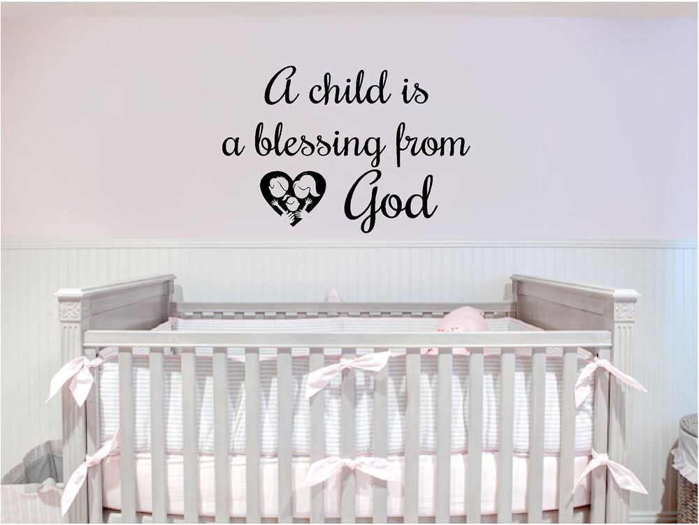 A Child Is Blessing From Wall Decal Nursery Sticker Family Decor Ebay