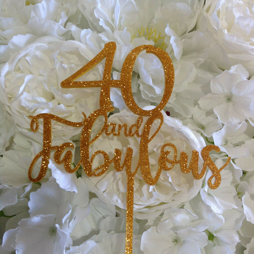 Details About And Fabulous Birthday Cake Topper 40 50 60 70 80 Any Age Required 2