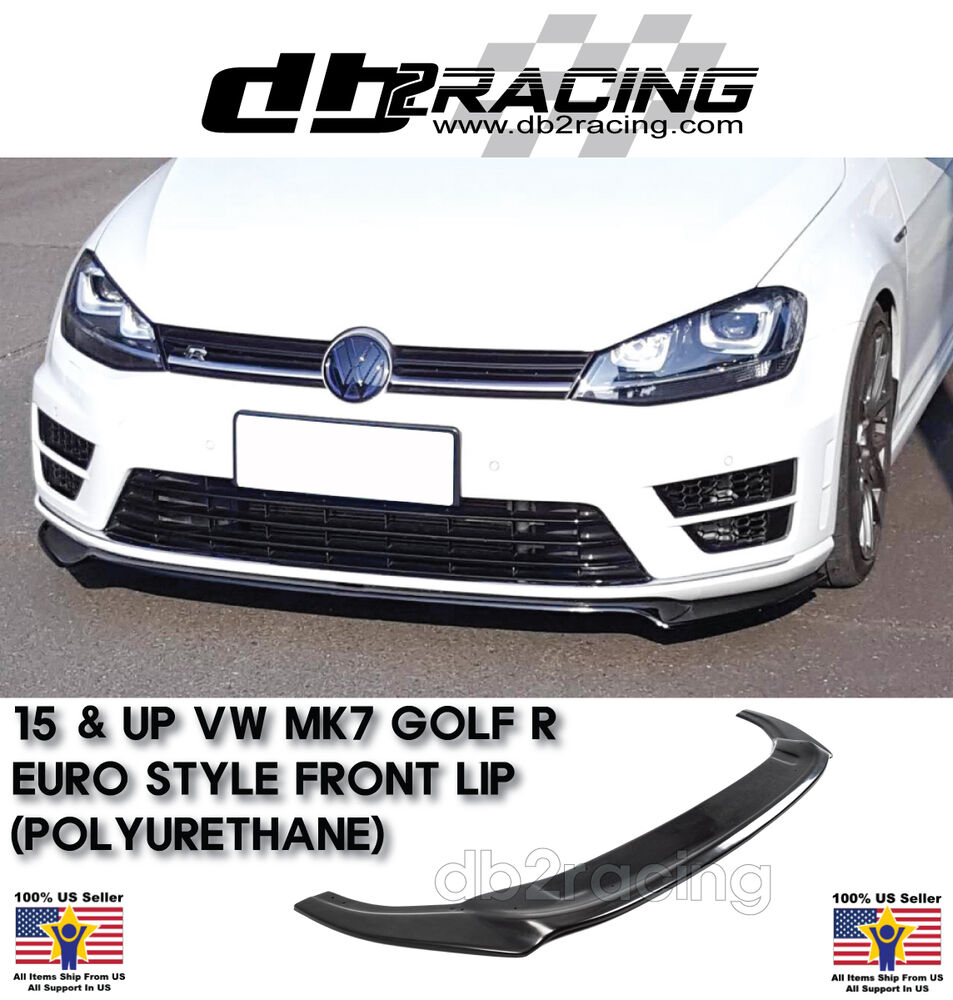 euro style front lip urethane fits 15 17 vw mk7 golf 7 r. Black Bedroom Furniture Sets. Home Design Ideas