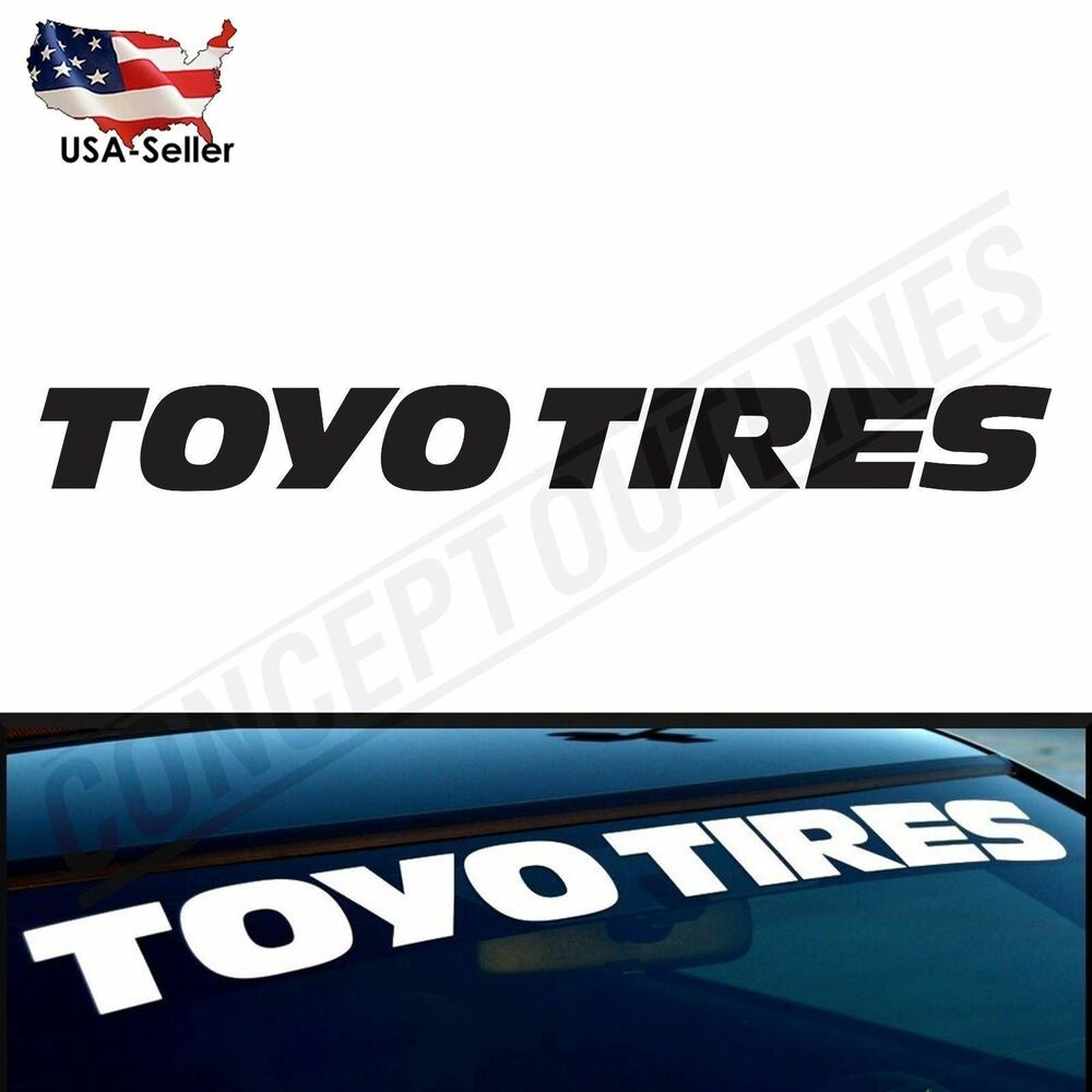 4 Quot Up To 56 Quot Toyo Tires Sticker Decal Di Cut Self Adhesive