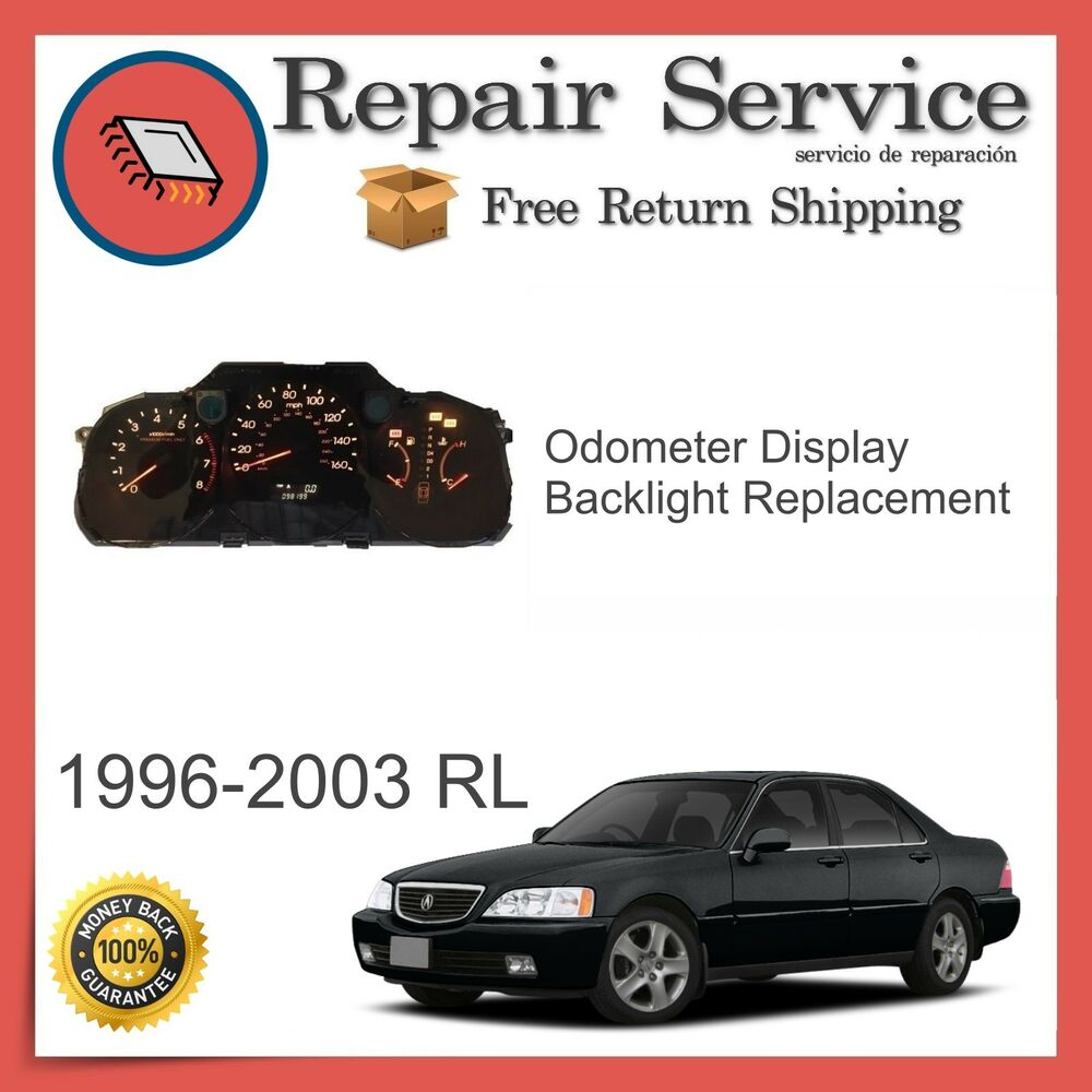 ✅ CLUSTER REPAIR SERVICE | Acura RL 1996-2003 | ODOMETER / BACKLIGHT REPAIR  | eBay