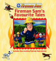 Fireman Sam's Favourite Tales: Story Collection