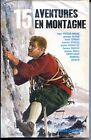 15 AVENTURES EN MONTAGNE - Illustrations de Pierre Joubert - 1978
