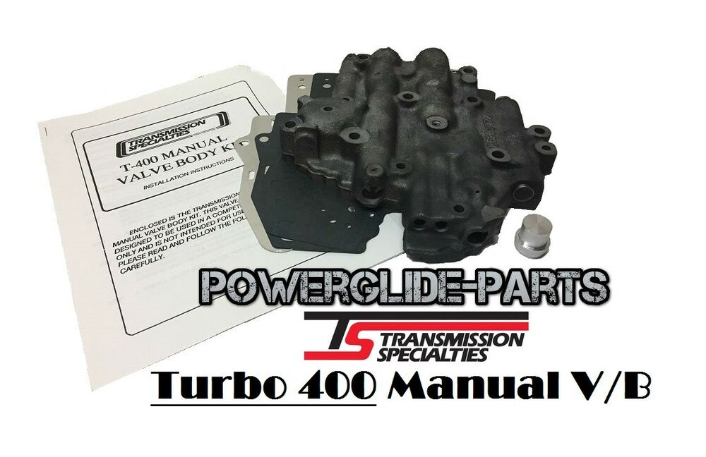 th400 reverse manual valve body with engine braking