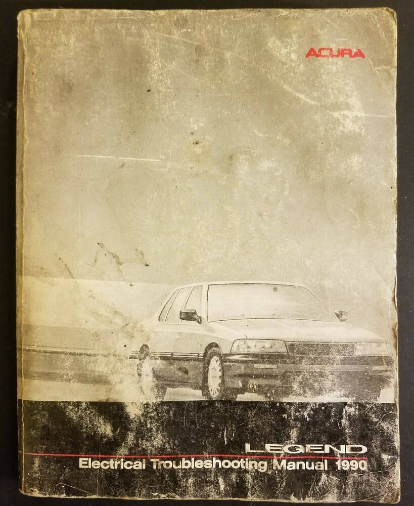 1990 ACURA LEGEND OEM Factory Electrical Troubleshooting