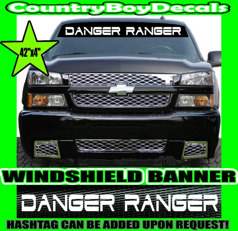 671a7fe6e49 Details about DANGER RANGER Windshield Brow Vinyl Decal Sticker TRUCK  Lifted Stance Mini Duty