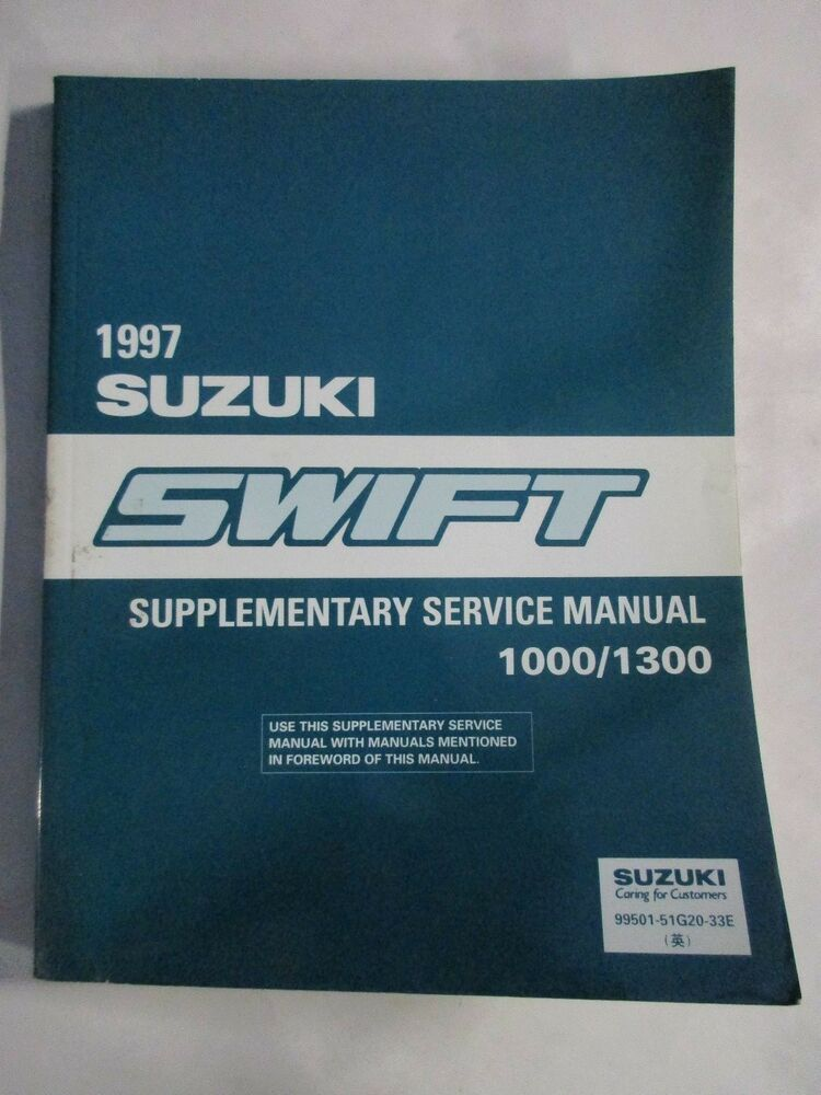 1997 Suzuki Swift 1000 1300 Supplementary Service Manual