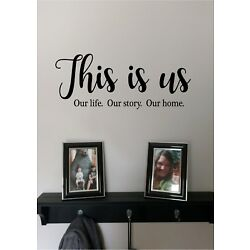 THIS IS US Our Life. Our Story. Vinyl Wall Sticker Lettering Modern Wall Quotes