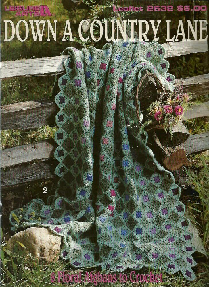 Down A Country Lane Floral Afghans Crochet Instruction Patterns