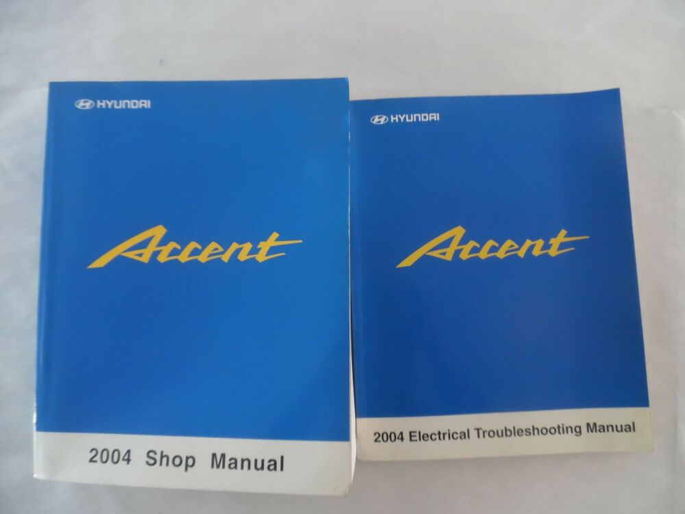 2004 Hyundai Accent Service Manual Includes Wiring Diagram