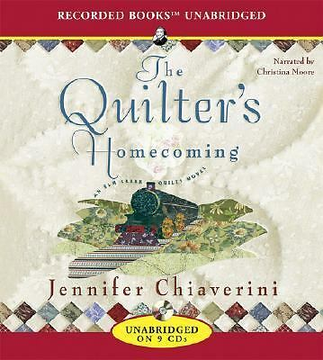 The Quilter's Homecoming [Elm Creek Quilts Series, Book 10]