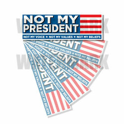 Kyпить NOT MY PRESIDENT Bumper Sticker Decal ANTI BIDEN - PRO TRUMP 5 Pack 5 PACK на еВаy.соm
