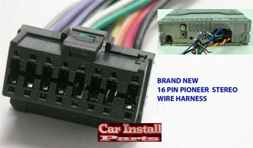 Pioneer Wire Harness 16 Pin Aftermarket Radio 2003