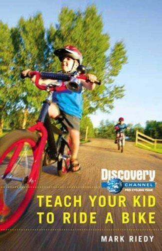 BOOK Kids Bicycling TEACH YOUR KID TO RIDE A BIKE ...