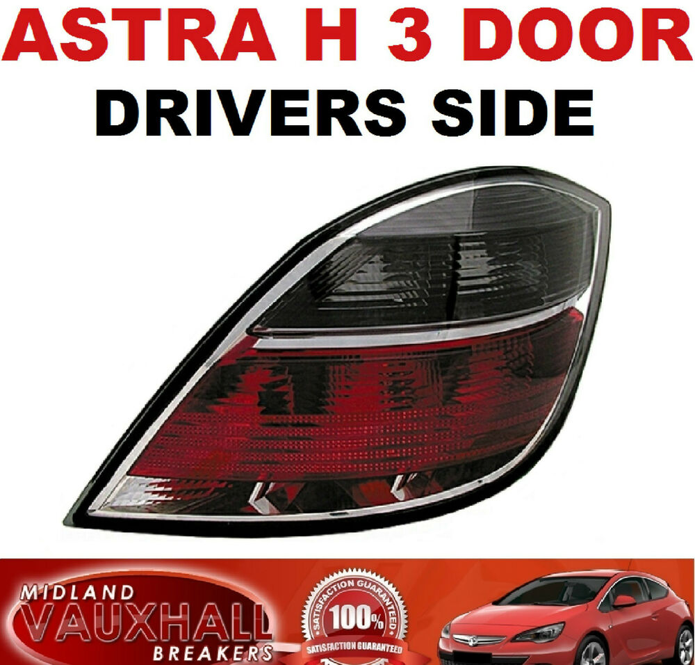 VAUXHALL ASTRA H MK5 SXI SRI VXR SMOKED REAR LIGHT LAMP RH