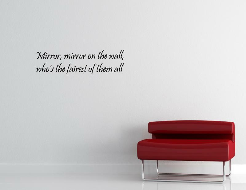 Mirror, Mirror On The Wall- Vinyl Quote Me Wall Art Decals