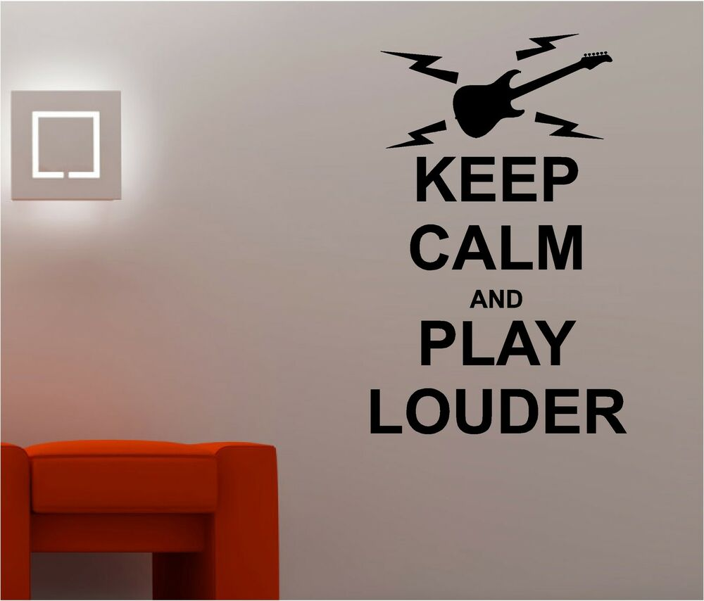 Wall Art Quotes From Songs : Keep calm play louder music wall art sticker quote decal