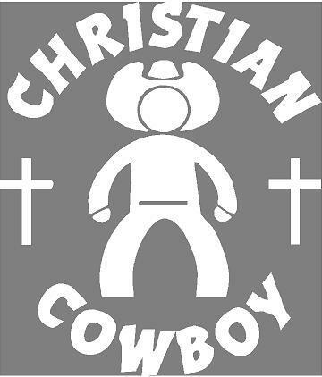 Truck Stickers For Back Window >> CHRISTIAN COWBOY Sticker Car Decal CHRISTIAN COWBOY ...