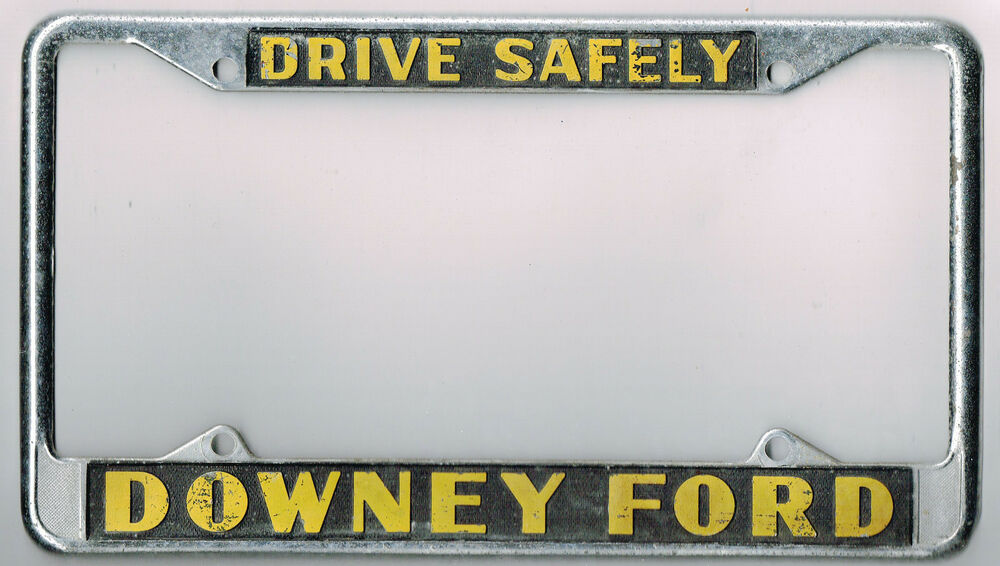 Super Rare Downey California Ford Quot Drive Safely Quot Vintage