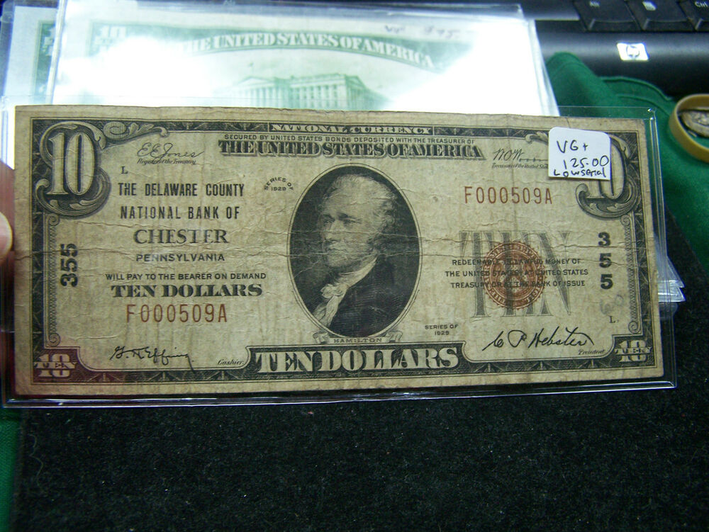 1929 $10 National Currency Chester, PA Low Low Serial #509 ...