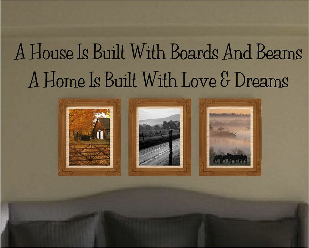A House Is Built With Boards And Beams A Home Is Built