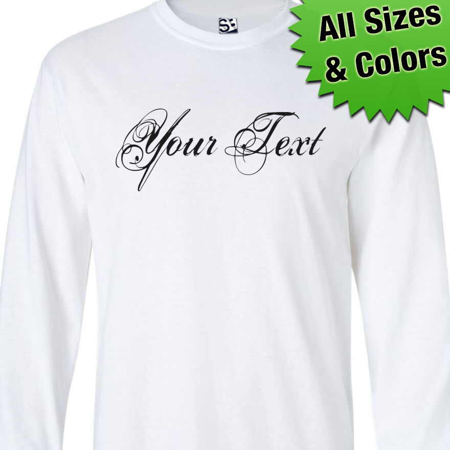 Custom distressed script long sleeve personalized text t for Custom t shirts distressed