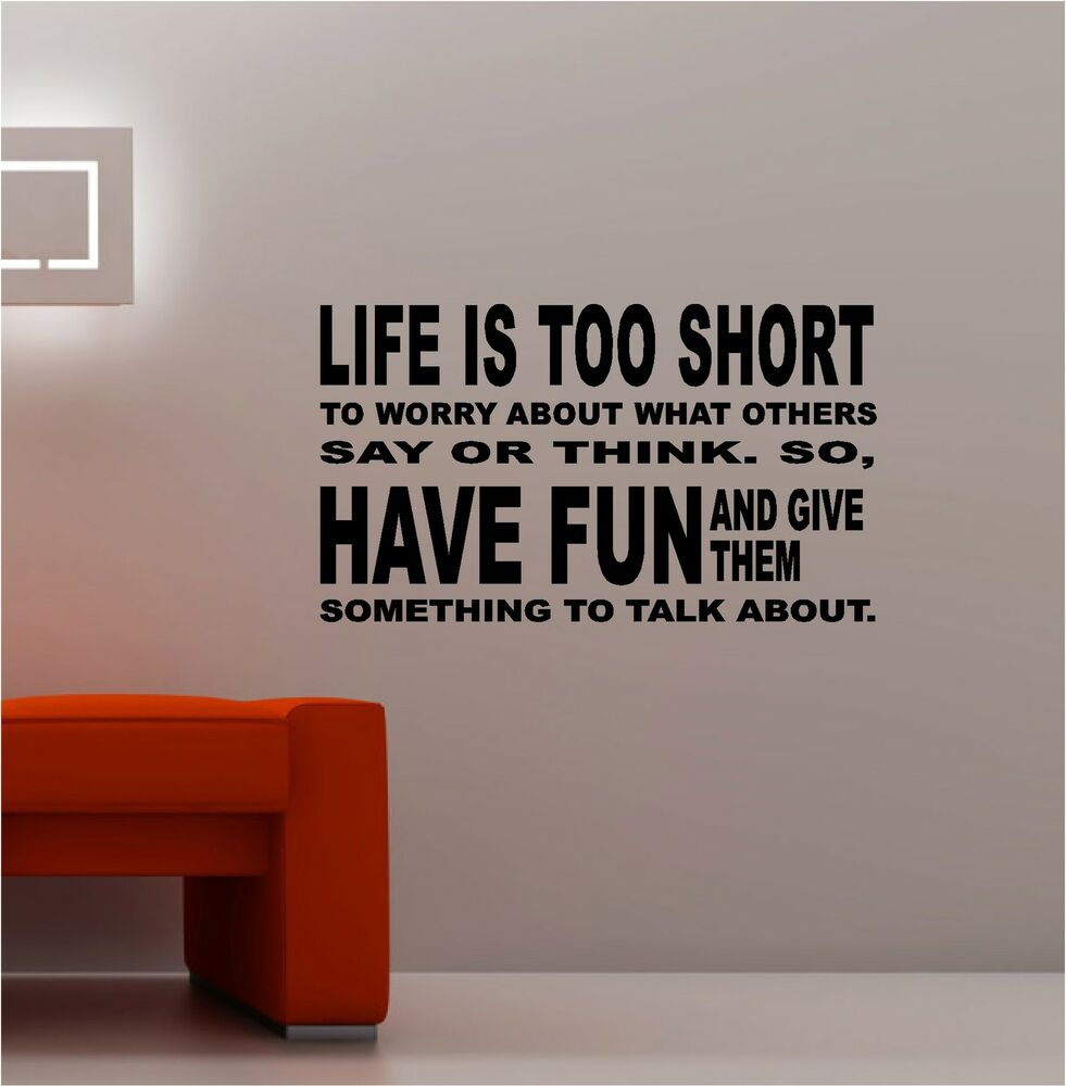 Life is too short vinyl wall art quote lounge kitchen for Bedroom furniture quotes