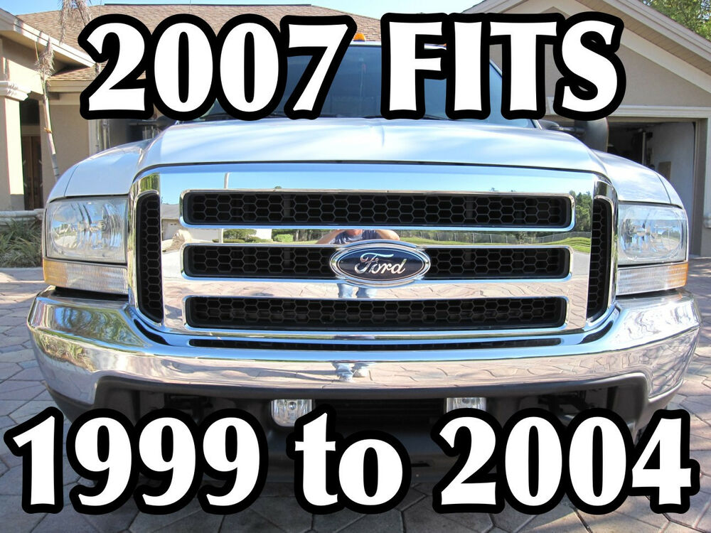 FORD 05 06 07 CHROME GRILLE, CONVERSION FITS 1999-2004 ...