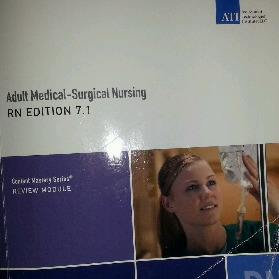 RN Adult Medical Surgical Nursing Edition 10. 0 by Assessment Technologies...