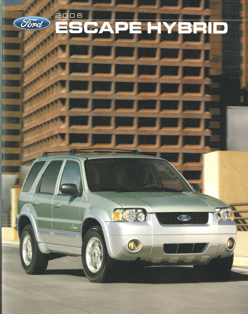 2006 ford escape hybrid brochure catalog with color. Black Bedroom Furniture Sets. Home Design Ideas