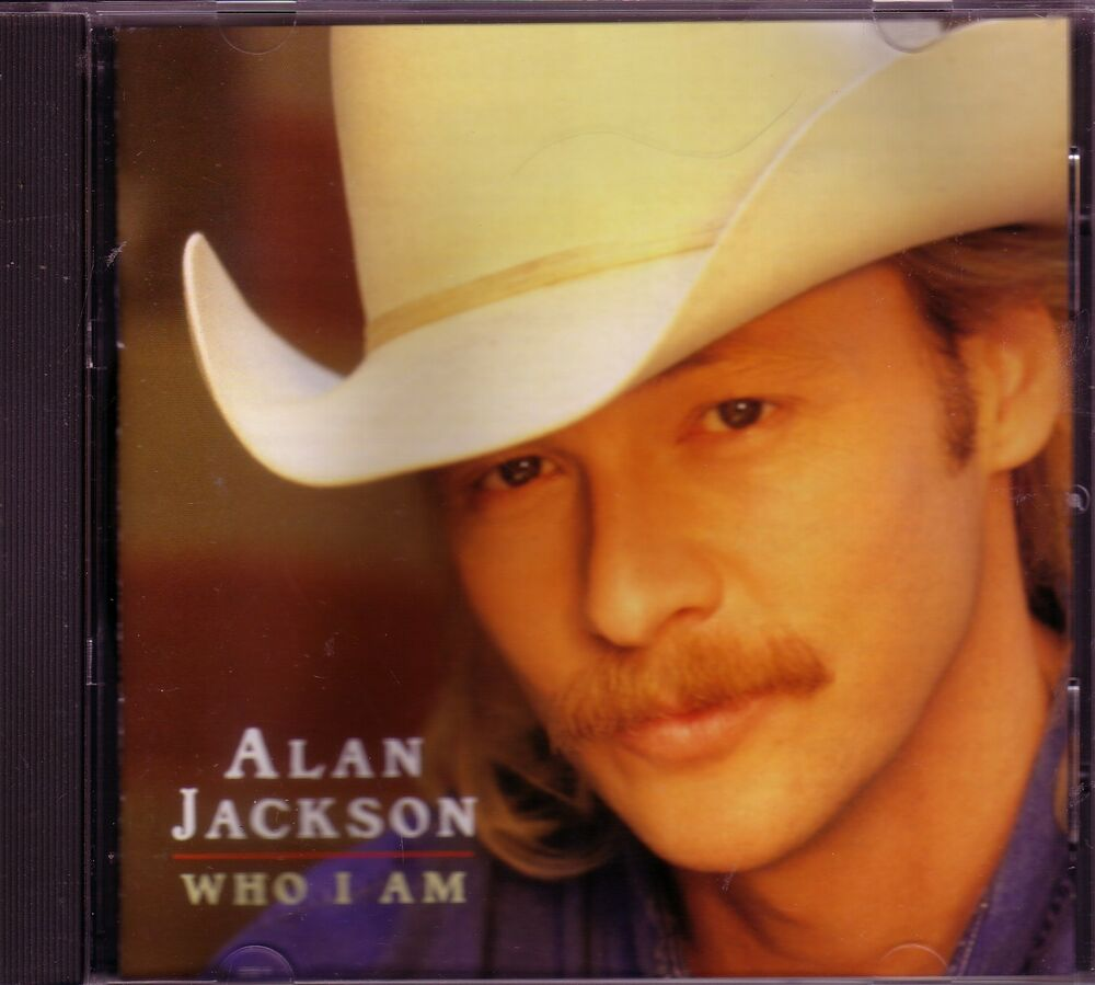 Alan jackson who i am classic country 90s cd great for Classic 90 s house music list