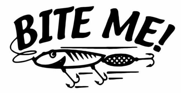 Bite me funny lure bait decal tackle fishing outdoor vinyl for Where to buy fishing license near me