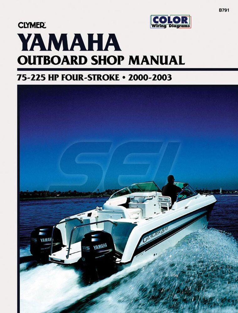 Clymer yamaha outboard shop manual 75 225 hp 4 stroke 2000 for Yamaha 9 9 hp outboard motor manual