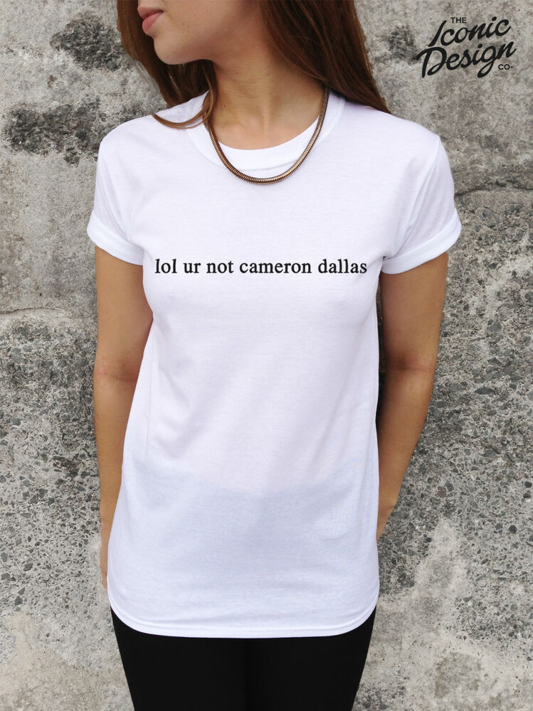 mentally dating cameron dallas t shirt Shop our awesome collection of women's shirt designs by topic or popularity womens don't miss the freshest designs shop tees that keep you current.