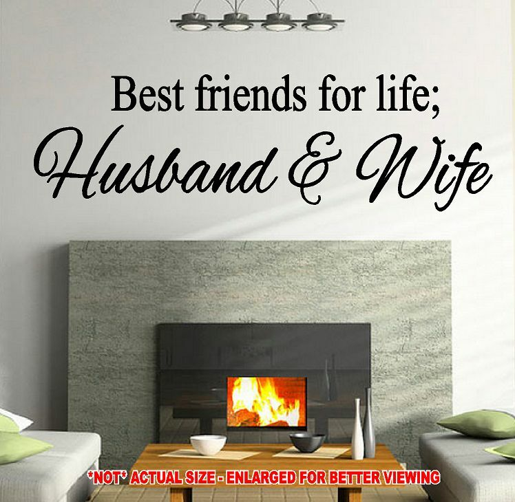 BEST FRIENDS FOR LIFE HUSBAND & WIFE DECAL WALL QUOTE