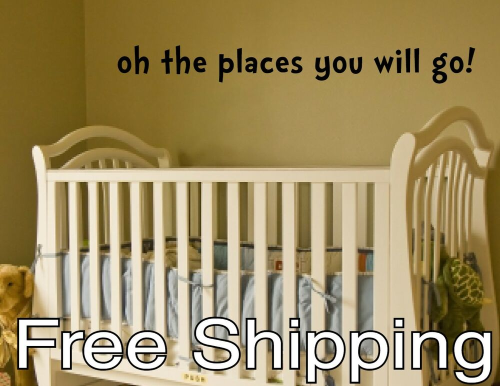 Wall Decal Quotes For Baby Nursery : Oh the places you will go vinyl wall decal sticker