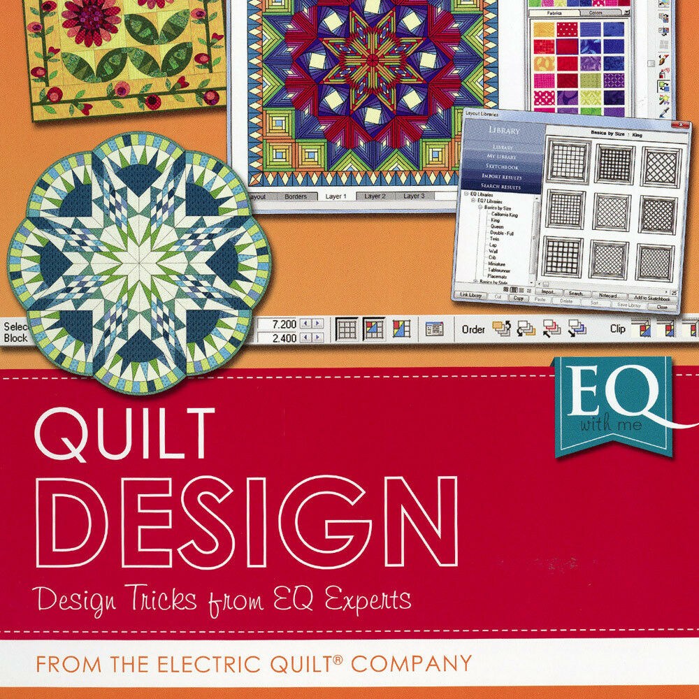 Free Quilt Block Design Program : EQ WITH ME QUILT DESIGN Tricks from EQ7 Software Experts NEW BOOK Electric Quilt eBay