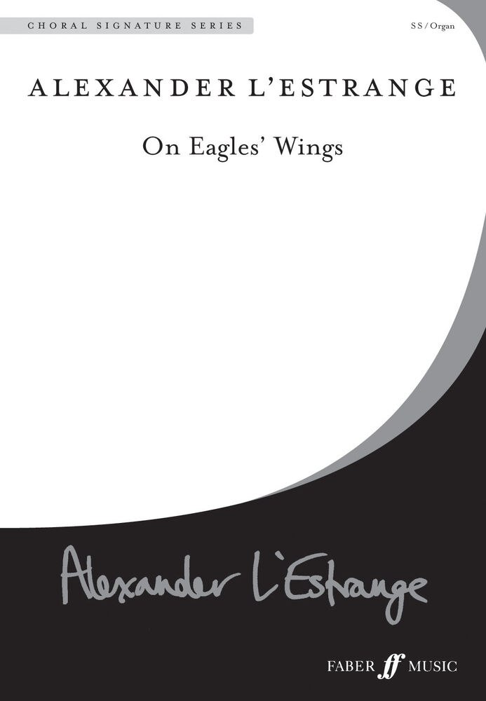 On Eagles Wings Singer Choir Choral Easy Soprano Voice Organ Faber