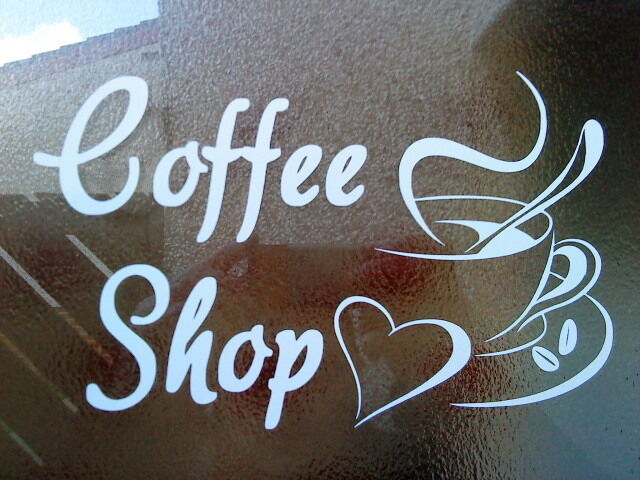 Large Coffee Shop Window Signs Doors Vinyl Graphics Decals