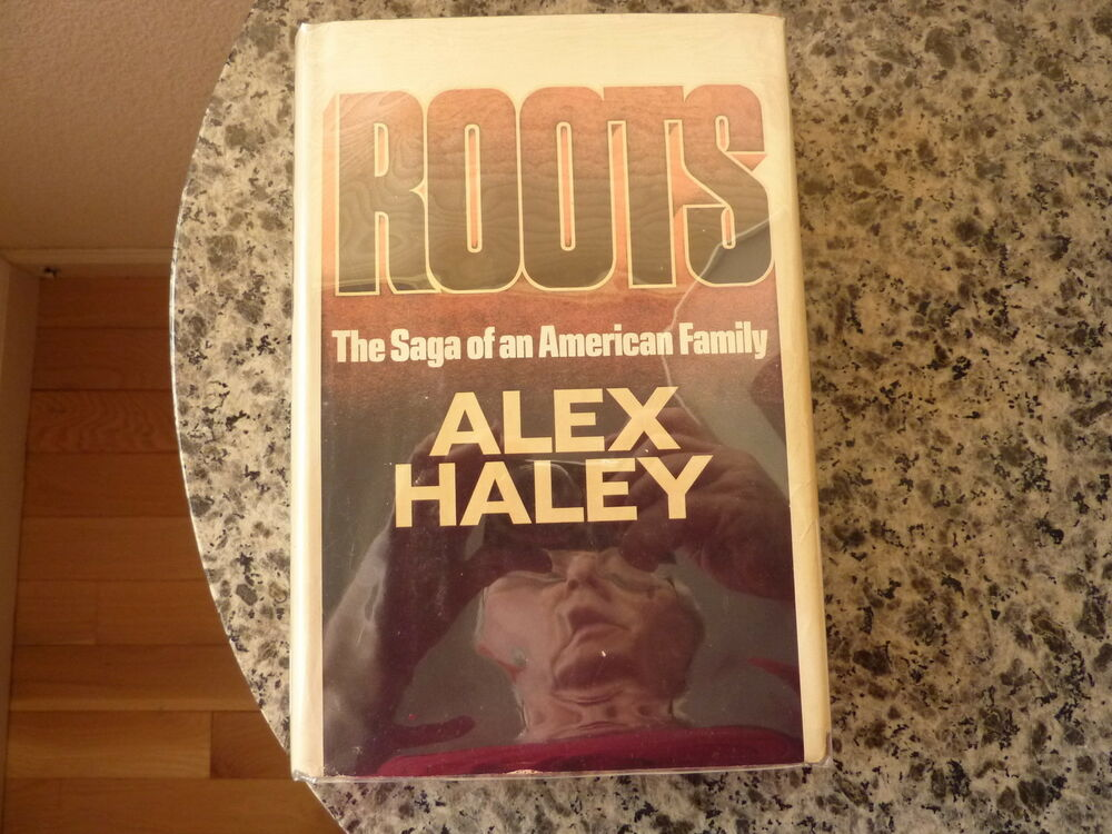 Essay on roots by alex haley